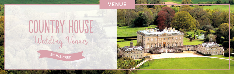 Country House wedding venues - Be inspired | CHWV