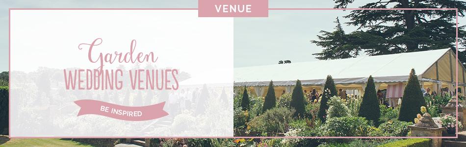 Garden wedding venues - Be inspired | CHWV