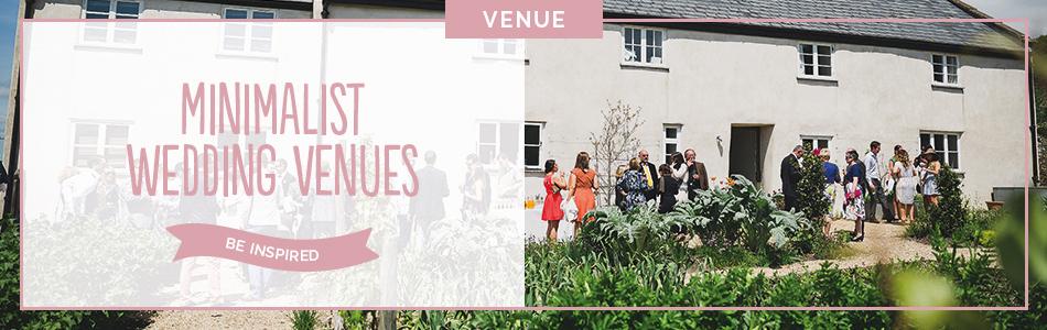 Minimalist wedding venues - Be inspired | CHWV
