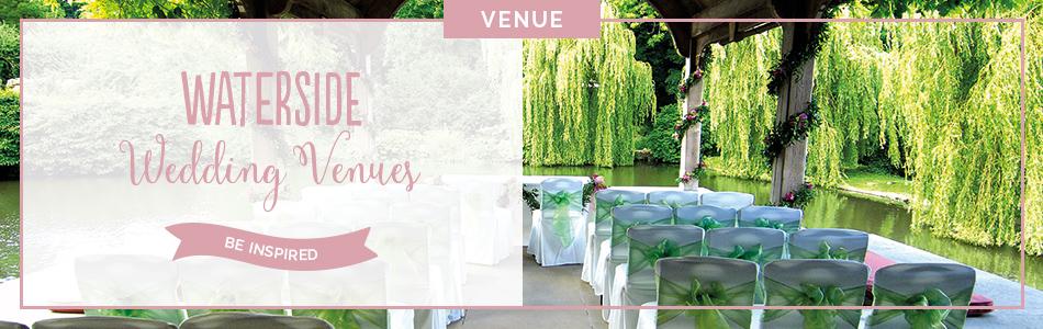 Waterside wedding venues - Be inspired | CHWV