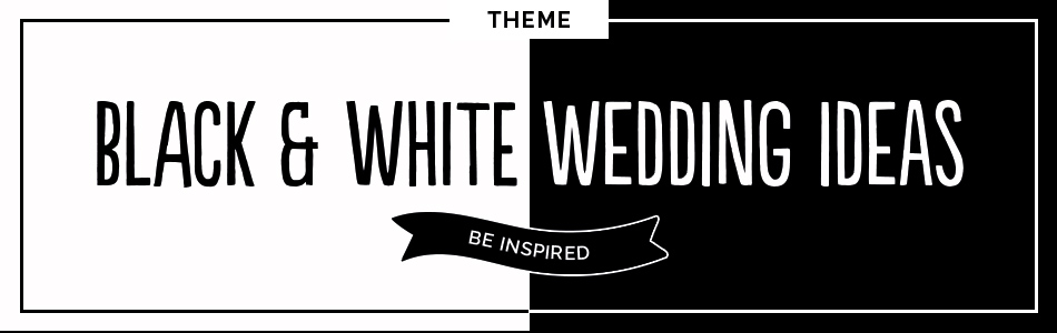 Black and white wedding ideas - Be inspired | CHWV
