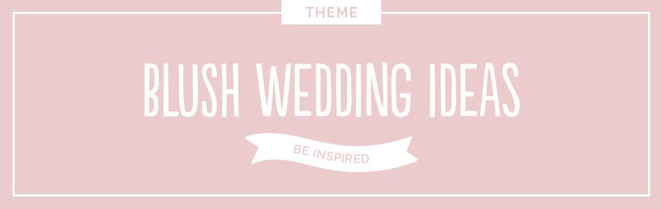 Blush wedding ideas - Be inspired | CHWV