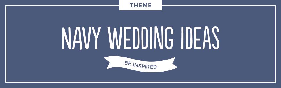 Navy wedding ideas - Be inspired | CHWV