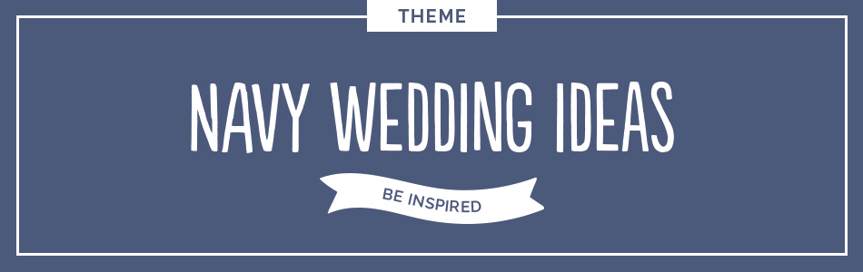 Navy wedding ideas - Be inspired | CHWV