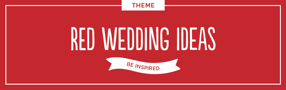 Red wedding ideas - Be inspired | CHWV