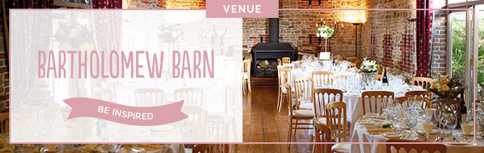 Bartholomew Barn wedding venue in West Sussex - Be inspired | CHWV
