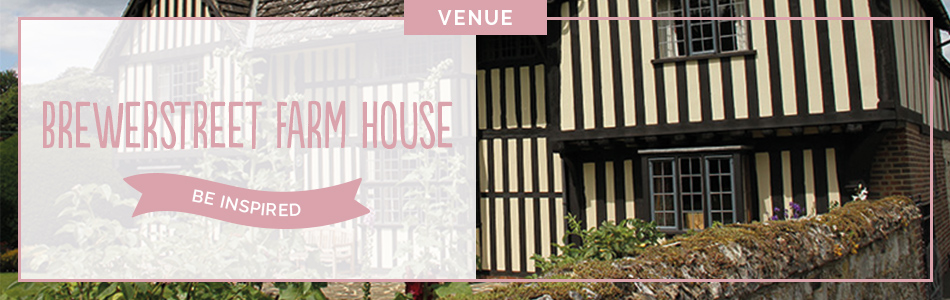 Brewerstreet Farmhouse wedding venue in Surrey - Be inspired | CHWV