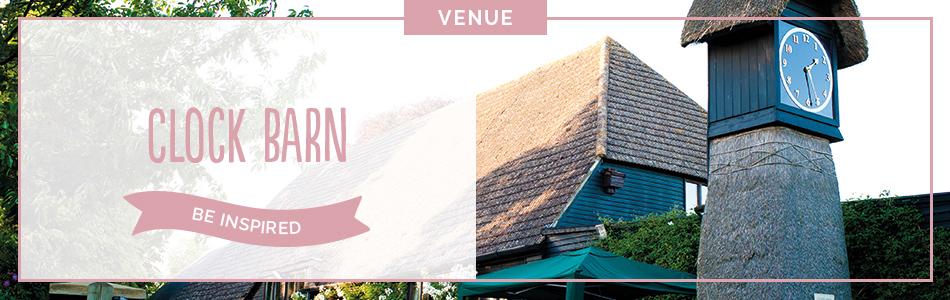 Clock Barn wedding venue in Hampshire - Be inspired | CHWV