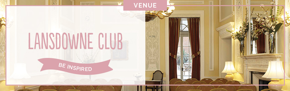 The Lansdowne Club wedding venue in London - Be inspired | CHWV