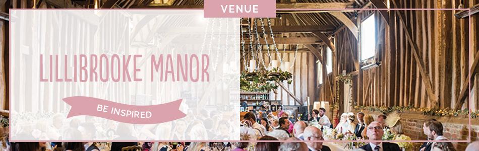 Lillibrooke Manor wedding venue in Berkshire - Be inspired | CHWV