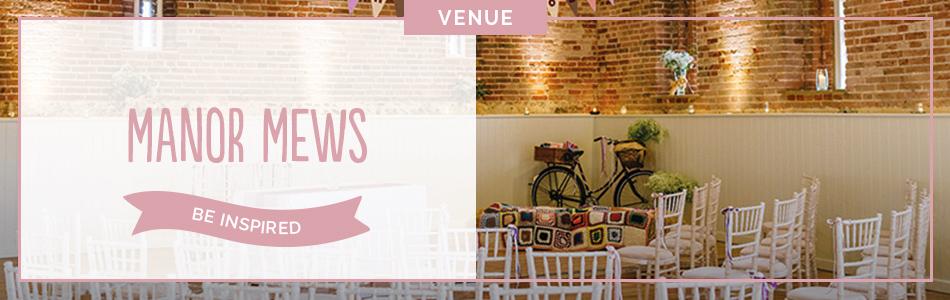 Manor Mews wedding venue in Norfolk - Be inspired | CHWV
