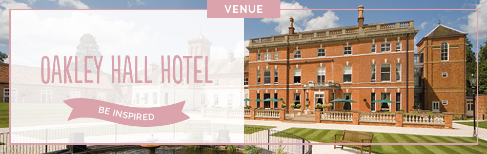 Oakley Hall Hotel wedding venue in Hampshire - Be inspired | CHWV