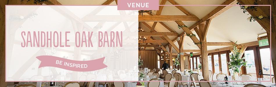 Sandhole Oak Barn wedding venue in Cheshire - Be inspired | CHWV