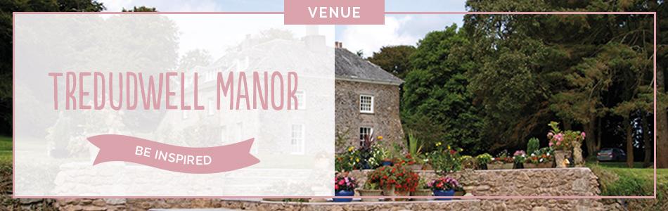 Tredudwell Manor wedding venue in Cornwall - Be inspired | CHWV