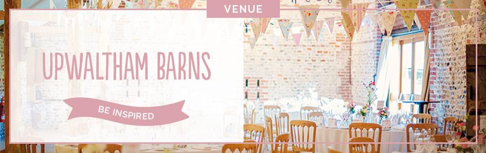 Upwaltham Barns wedding venue in West Sussex - Be inspired | CHWV