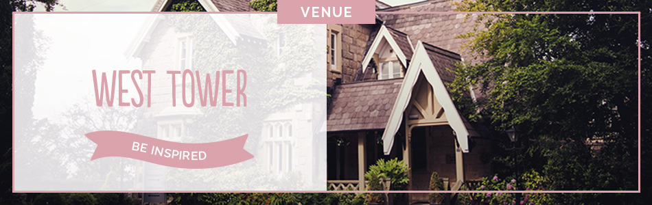 West Tower wedding venue in Lancashire - Be inspired | CHWV