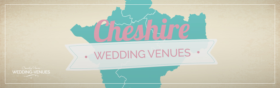 Cheshire wedding venues - Be inspired | CHWV
