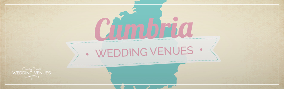 Cumbria wedding venues - Be inspired | CHWV