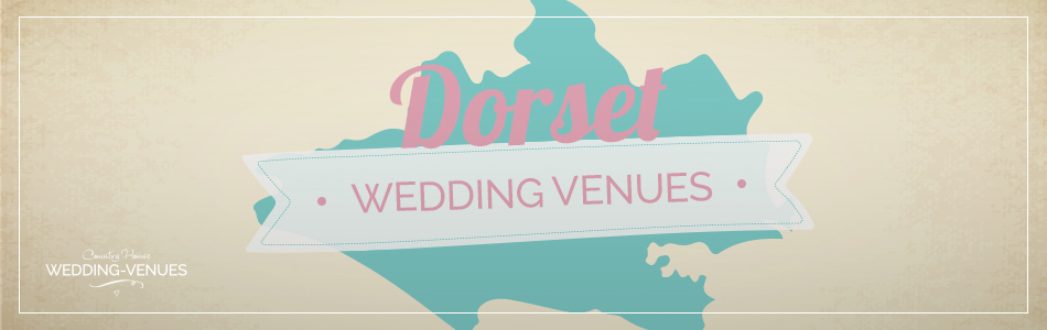 Dorset wedding venues - Be inspired | CHWV