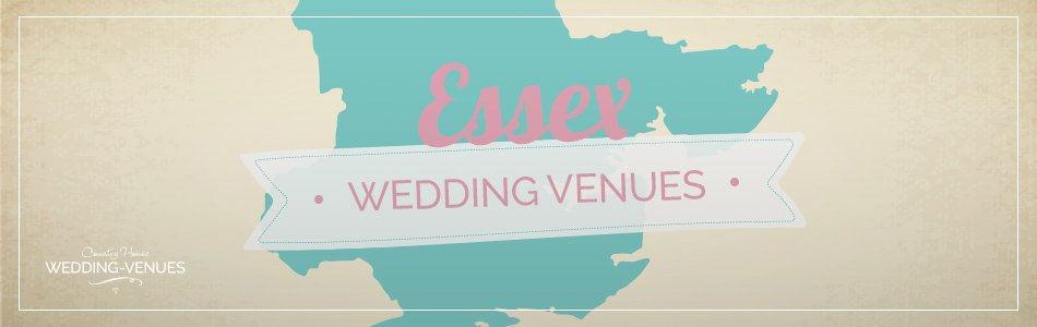 Wedding venues in Essex - Be inspired | CHWV