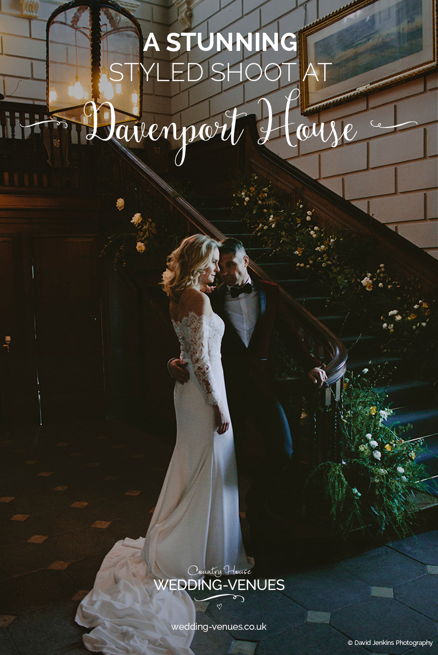 A Stunning Styled Shoot At Davenport House | CHWV