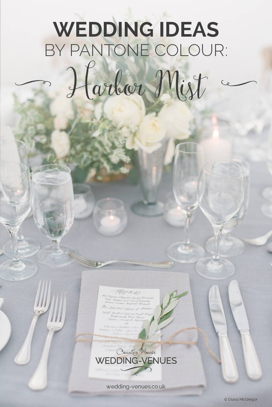 Wedding Ideas By Pantone Colour: Harbor Mist | CHWV