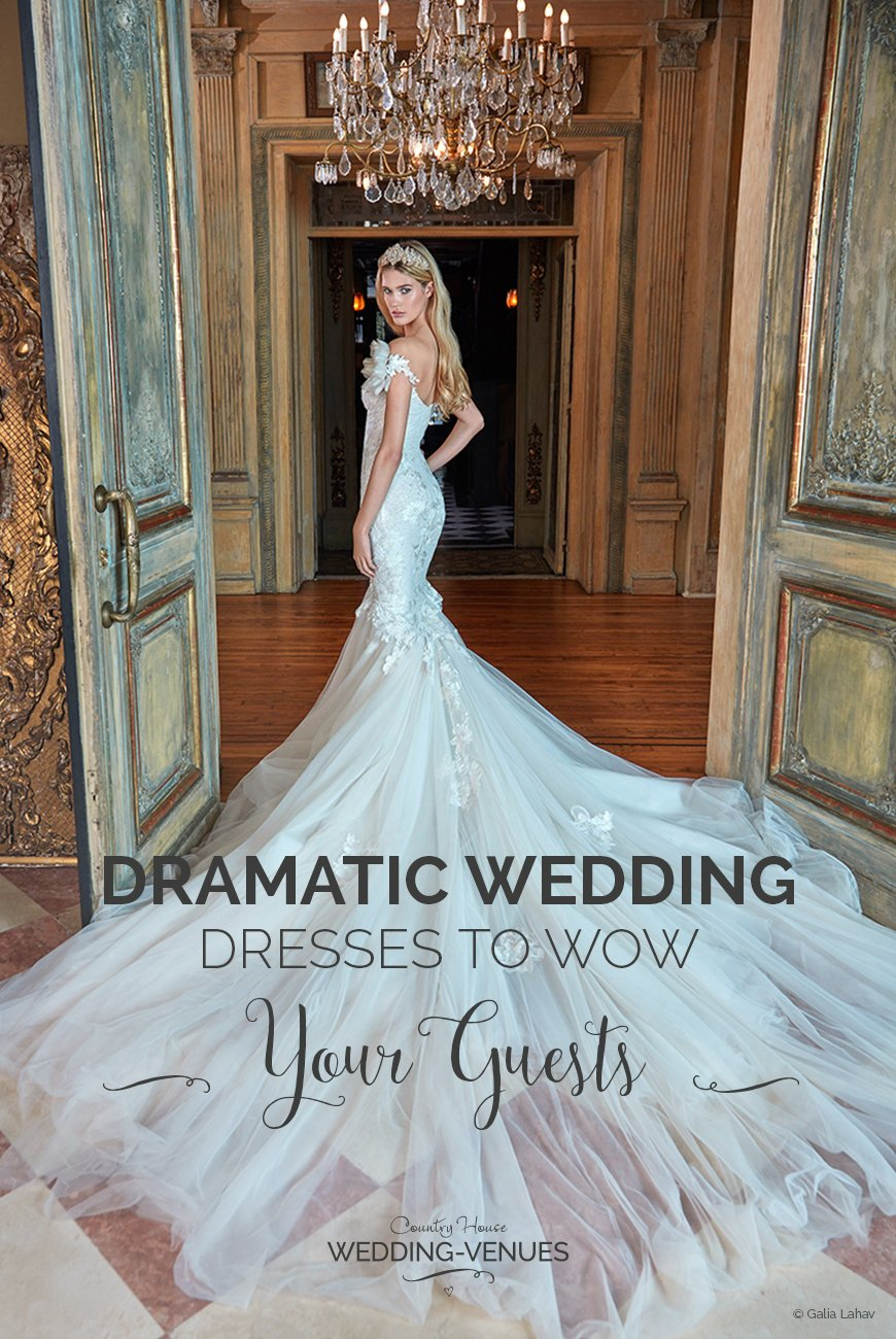 Dramatic Wedding Dresses To WOW Your Guests! | CHWV