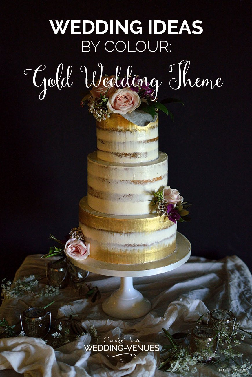Weddings Ideas by Colour: Gold Wedding Theme | CHWV
