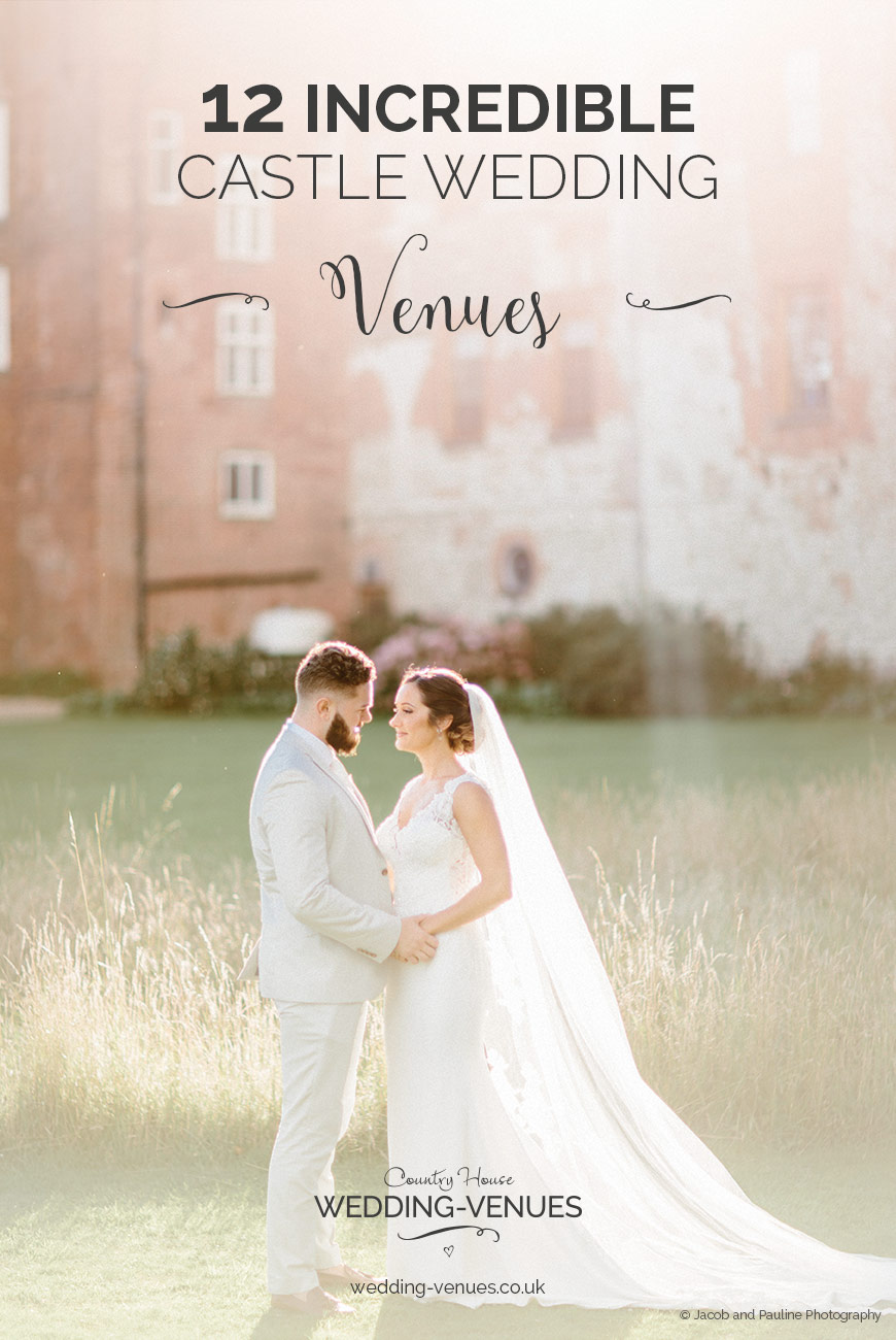 12 Incredible Castle Wedding Venues | CHWV