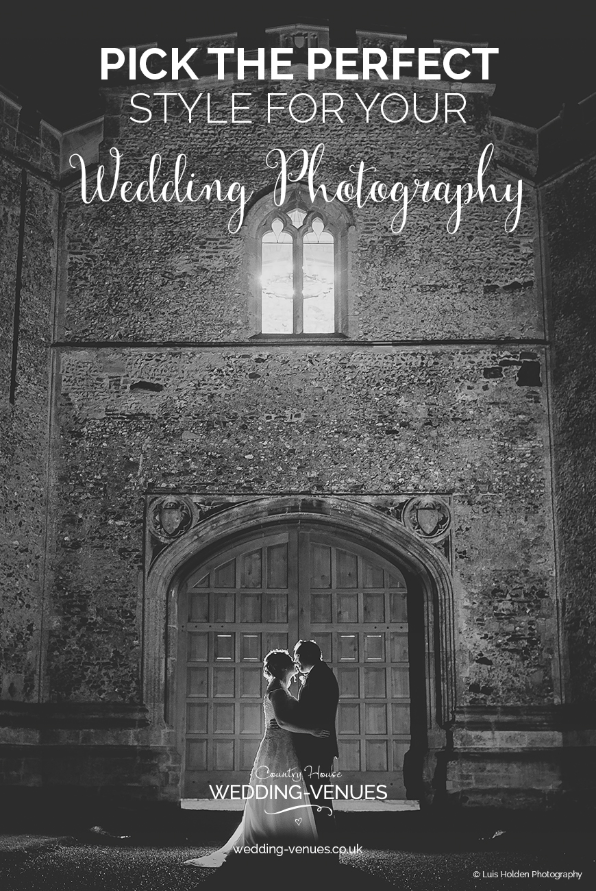 How To Pick The Perfect Wedding Photography Style | CHWV