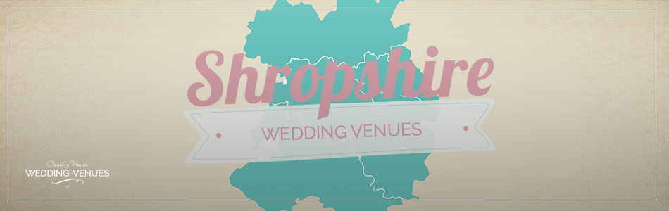 Shropshire wedding venues - Find out more | CHWV