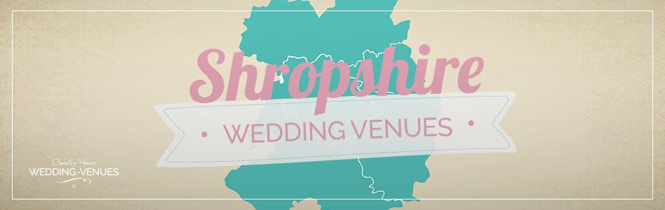 Shropshire wedding venues - Be inspired | CHWV