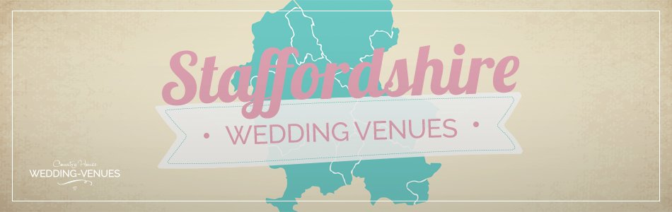 Staffordshire wedding venues - Be inspired | CHWV