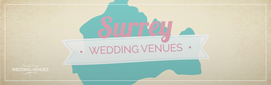Wedding Venues in Surrey - Be inspired | CHWV