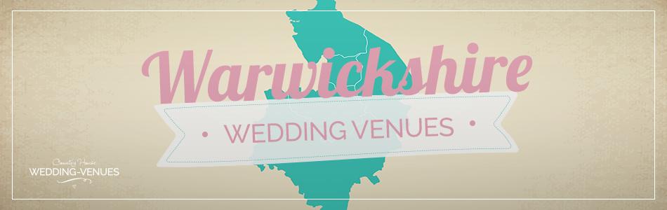 Warwickshire wedding venues - Be inspired | CHWV