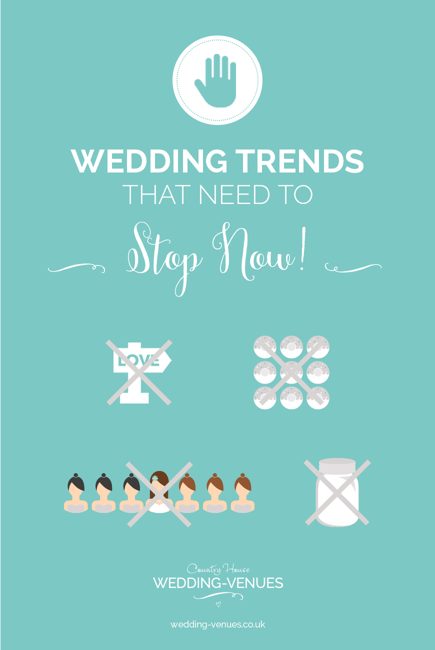 Wedding Trends That Need To Stop Now! | CHWV
