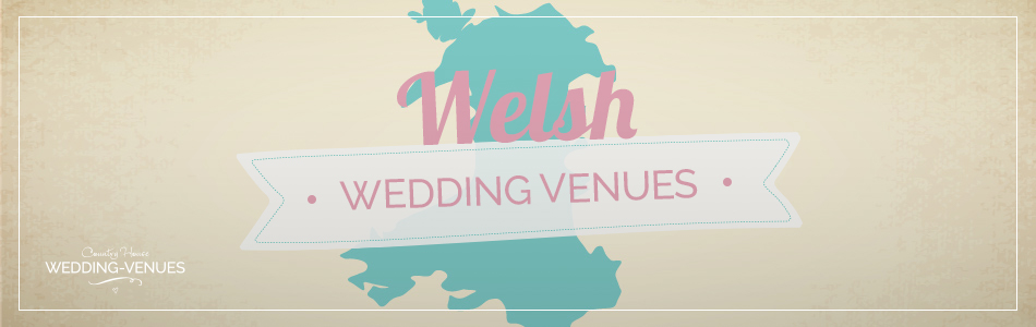 Wedding venues in Wales - Be inspired | CHWV