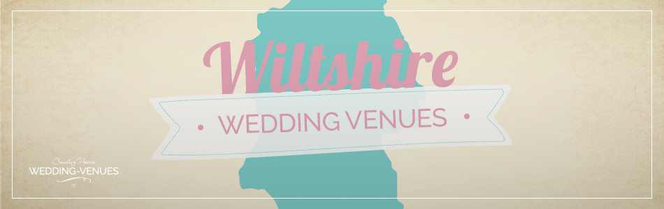 Wiltshire wedding venues - Be inspired | CHWV
