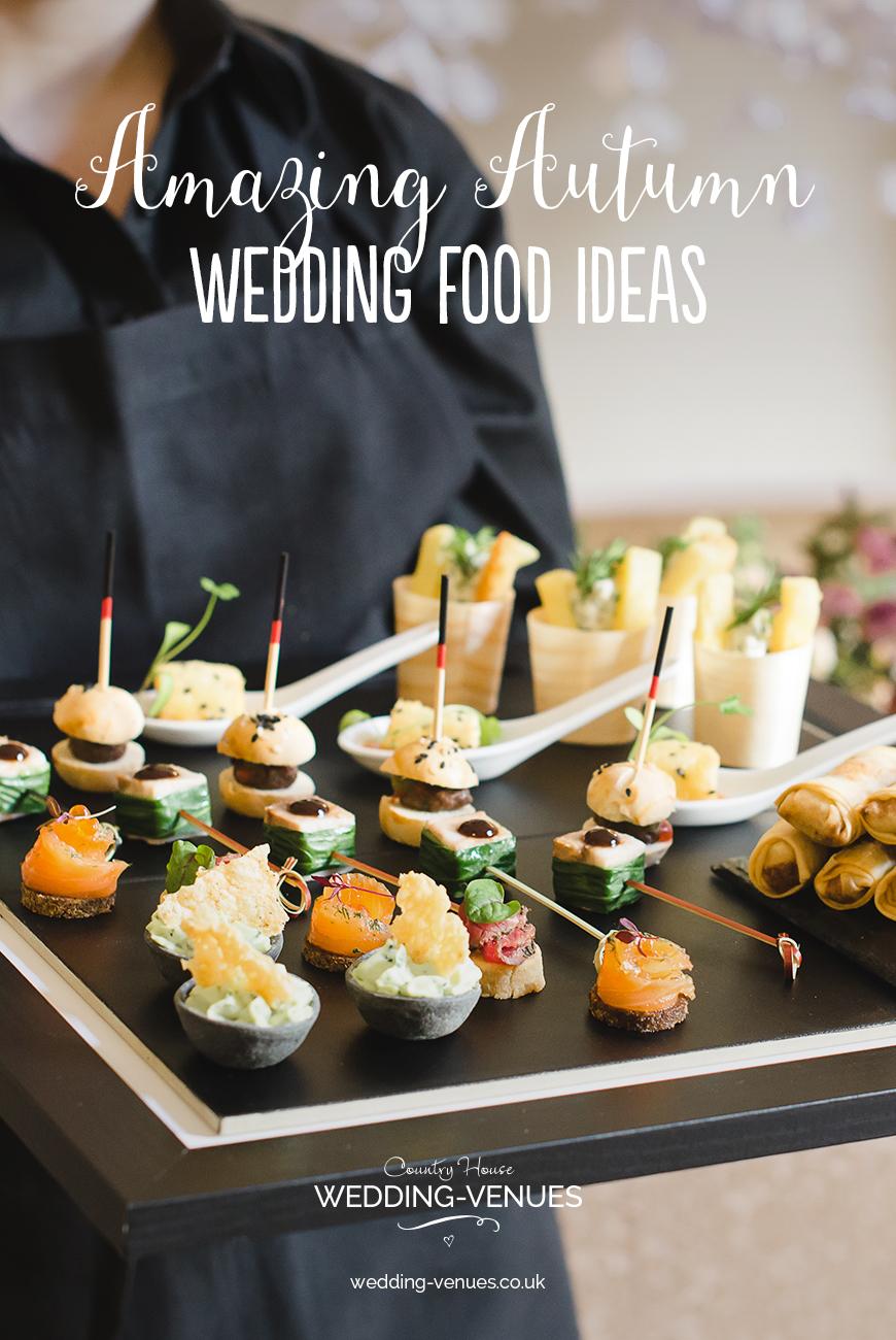 Amazing Autumn Wedding Food Ideas | CHWV