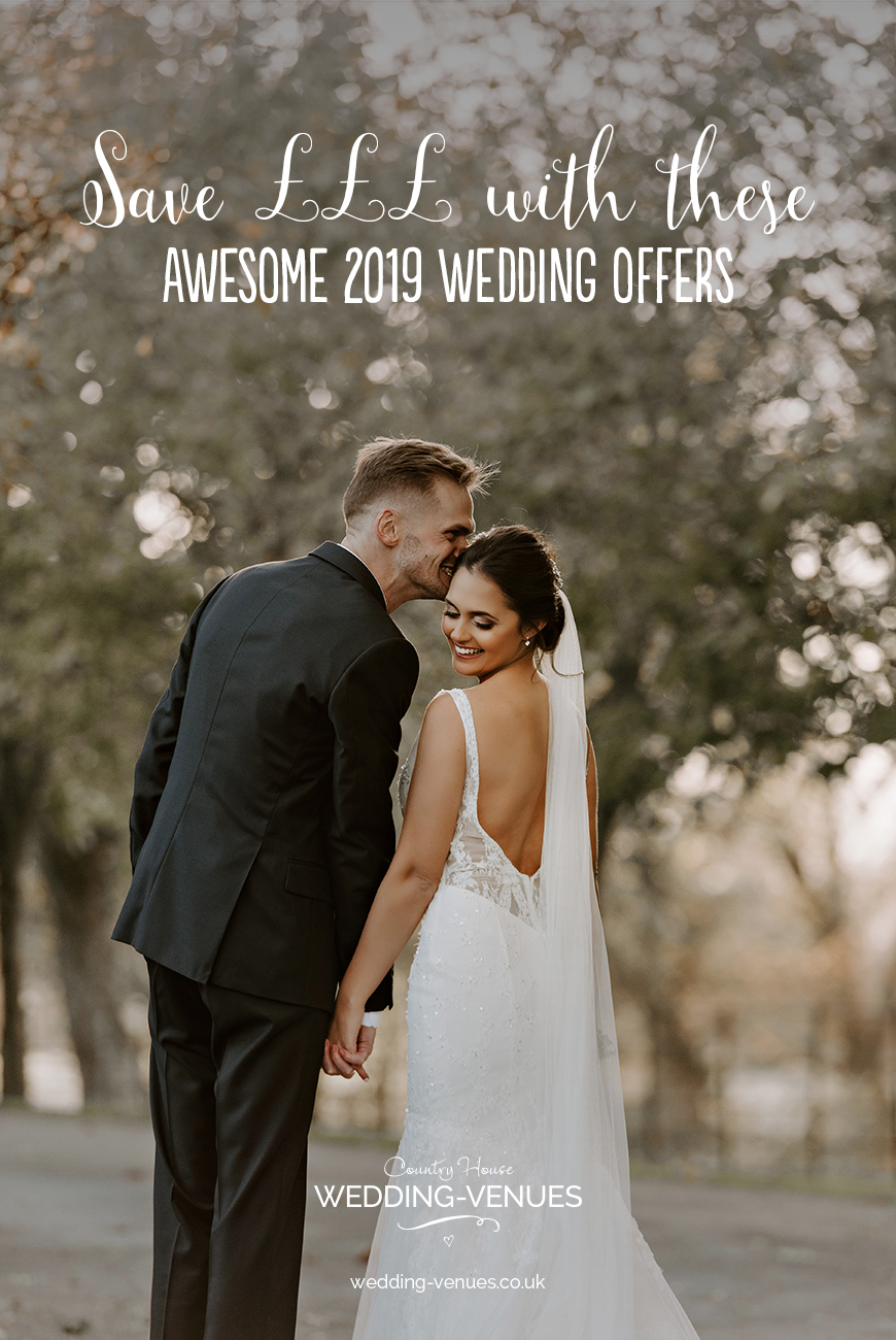 Save ££££s With These Awesome 2019 Wedding Offers | CHWV