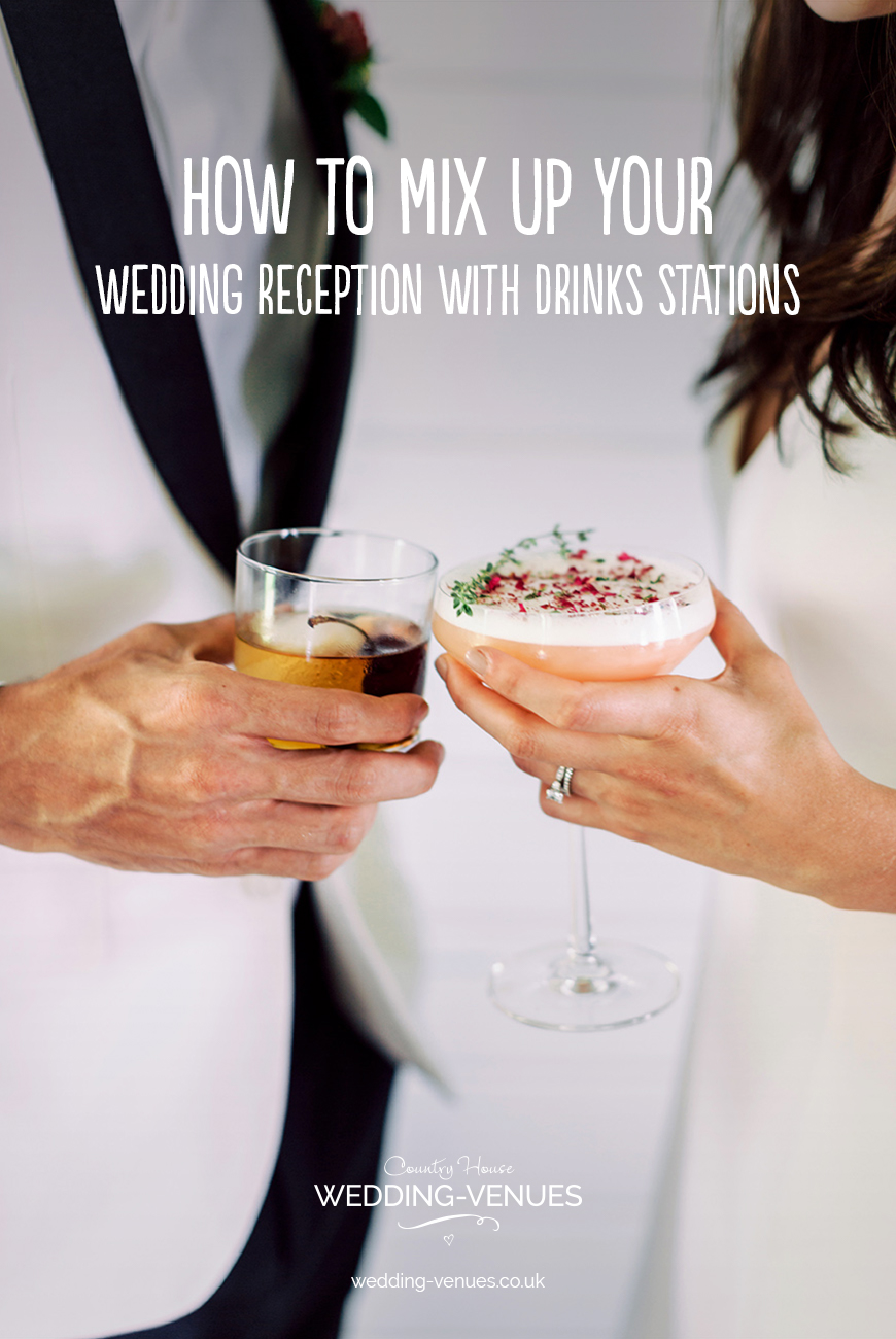 How To Mix Up Your Wedding Reception With Drinks Stations | CHWV