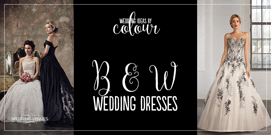 Black and White Wedding Dresses | Wedding Ideas By Colour | CHWV