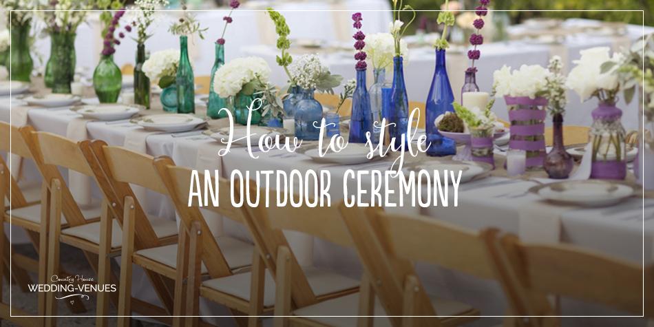 Styling An Outdoor Wedding By Notonthehighstreet.com