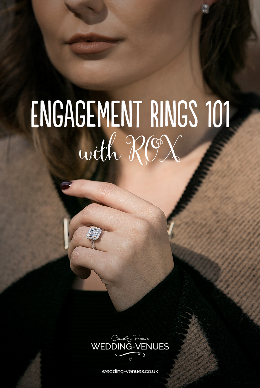 Finding the Perfect Engagement Ring 101 With ROX | CHWV