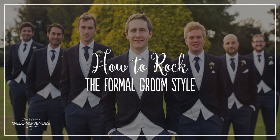 Traditional, formal wedding styling is making a big comeback and more and more guys are opting for old school style on the big day. To be the best-looking dapper chap and to bring the wow-factor to your wedding suits, here's how to totally rock the formal groom style.