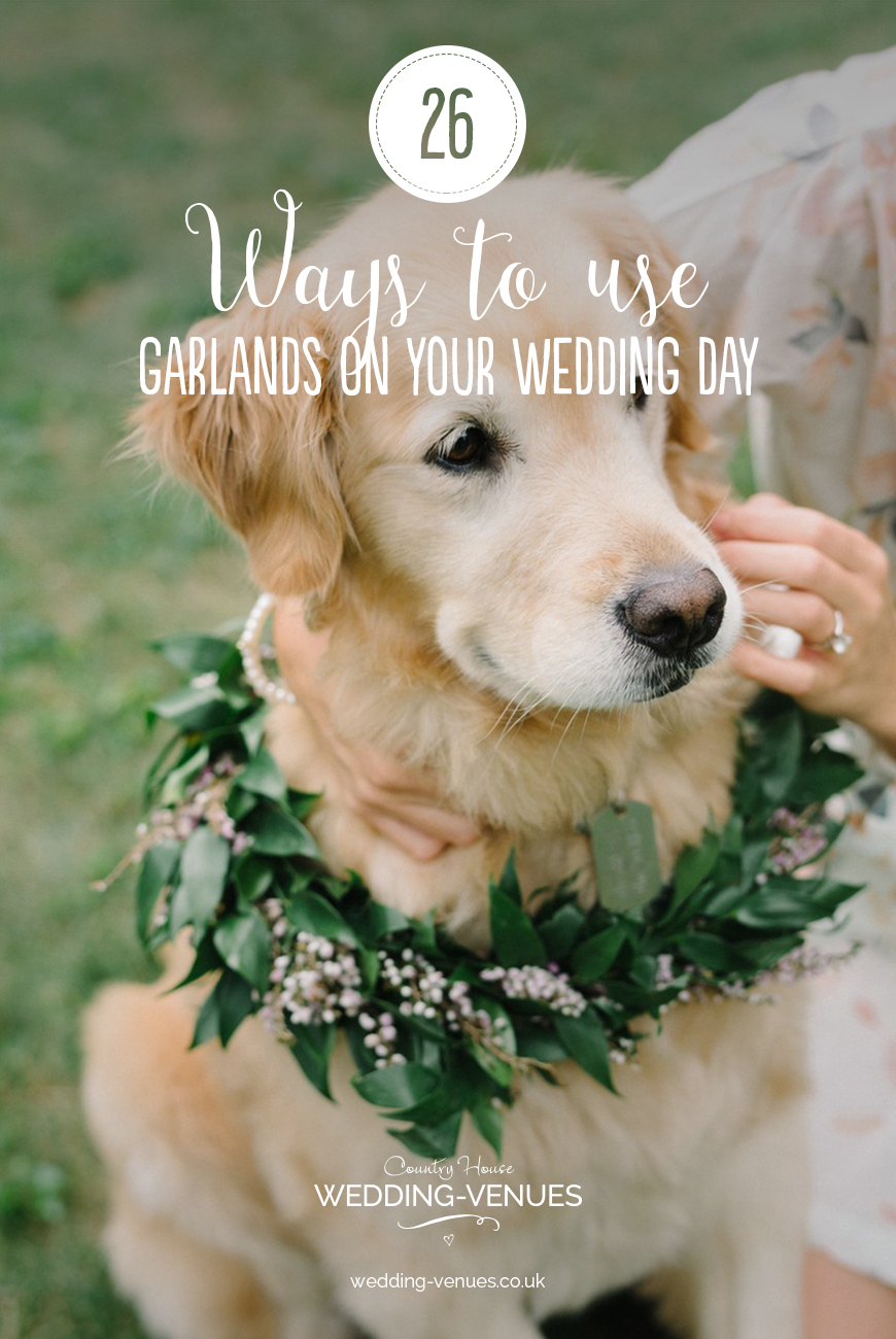 26 Ways To Use Garlands On Your Wedding Day | CHWV