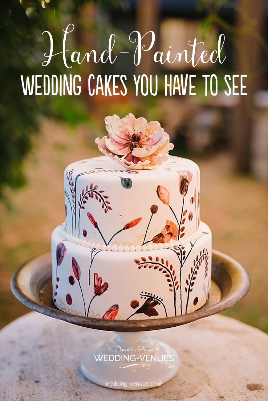 Hand-Painted Wedding Cakes You Have To See | CHWV