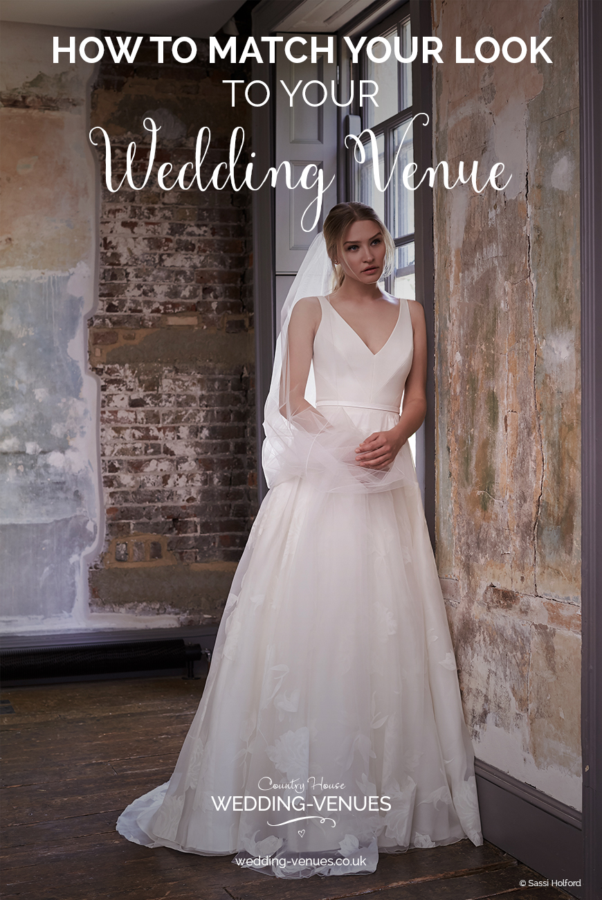 How To Match Your Look To Your Wedding Venue | CHWV