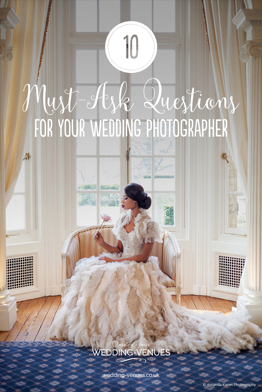 10 Must-Ask Questions For Your Wedding Photographer | CHWV