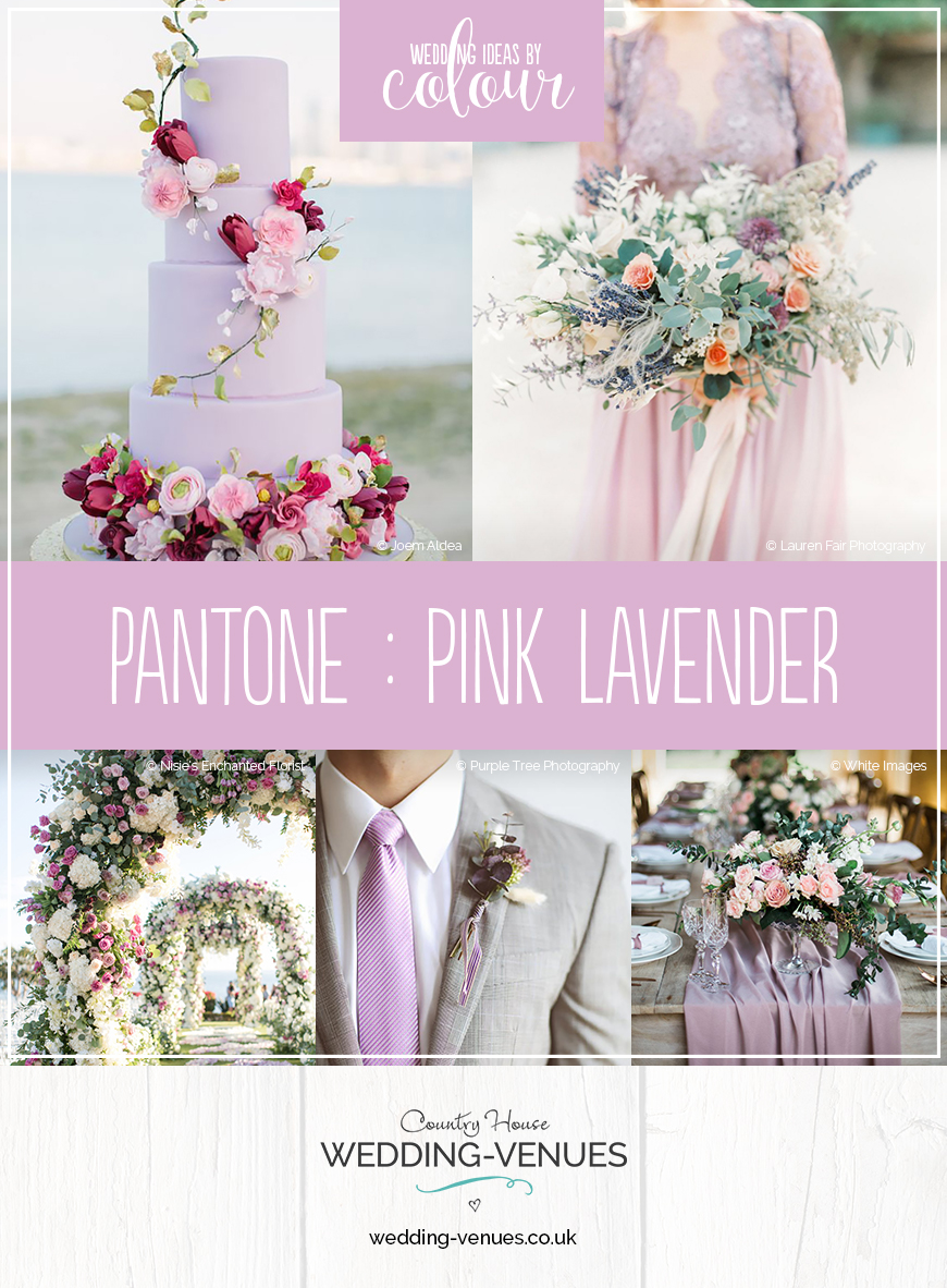 Wedding Ideas By Pantone Colour Pink Lavender | CHWV